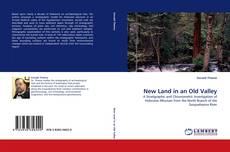 Bookcover of New Land in an Old Valley