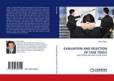 Portada del libro de EVALUATION AND SELECTION OF CASE TOOLS