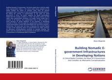 Building Nomadic E-government Infrastructures in Developing Nations kitap kapağı