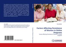 Bookcover of Factors Affecting Persistence of Women in Online Programs