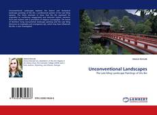 Bookcover of Unconventional Landscapes