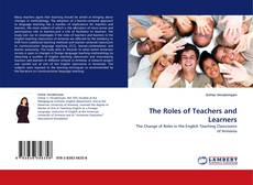 Bookcover of The Roles of Teachers and Learners