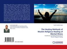 Обложка The Healing Methods of Muslim Religious Healing of Mental Illness