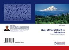Bookcover of Study of Mental Health in Tehran-Iran