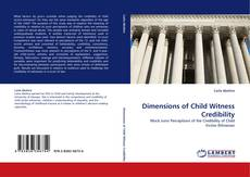 Bookcover of Dimensions of Child Witness Credibility