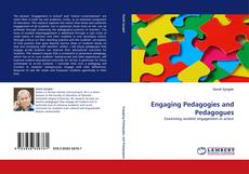 Bookcover of Engaging Pedagogies and Pedagogues