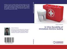 Bookcover of In Vitro Durability of Immediate Dentine Sealing