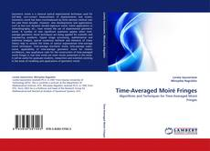 Bookcover of Time-Averaged Moiré Fringes