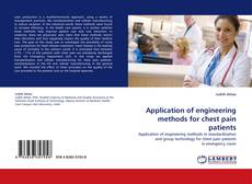 Application of engineering methods for chest pain patients kitap kapağı