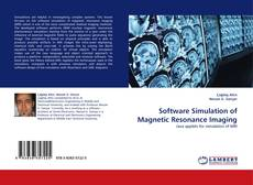 Buchcover von Software Simulation of Magnetic Resonance Imaging