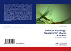 Borítókép a  American Psychology''s Representation of Asian Americans - hoz