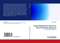 Bookcover of Image Registration Based on Point Similarity Measures