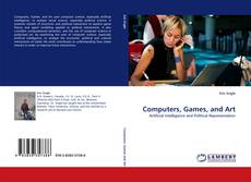 Bookcover of Computers, Games, and Art