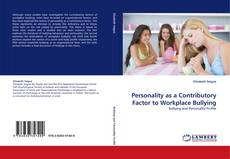 Personality as a Contributory Factor to Workplace Bullying kitap kapağı