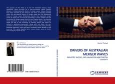 Copertina di DRIVERS OF AUSTRALIAN MERGER WAVES