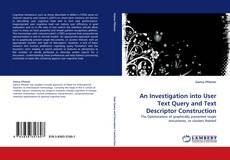 Buchcover von An Investigation into User Text Query and Text Descriptor Construction