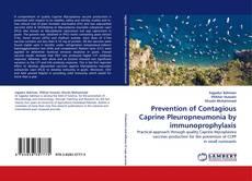 Bookcover of Prevention of Contagious Caprine Pleuropneumonia by immunoprophylaxis