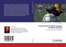 Обложка Forecasting English League Football Results