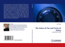 Обложка The Value of Tax and Costs of Policy
