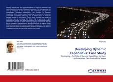 Couverture de Developing Dynamic Capabilities: Case Study