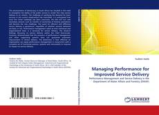 Bookcover of Managing Performance for Improved Service Delivery