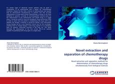 Bookcover of Novel extraction and separation of chemotherapy drugs