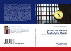 Copertina di Dynamic and Realtime Rescheduling Models