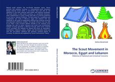 Bookcover of The Scout Movement in Morocco, Egypt and Lebanon
