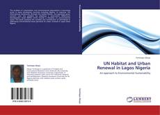 Copertina di UN Habitat and Urban Renewal in Lagos Nigeria