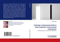 Couverture de Strategic entrepreneurship in New Zealand''s state-owned enterprises