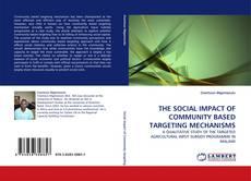 Capa do livro de THE SOCIAL IMPACT OF COMMUNITY BASED TARGETING MECHANISMS