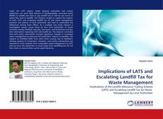 Buchcover von Implications of LATS and Escalating Landfill Tax for Waste Management