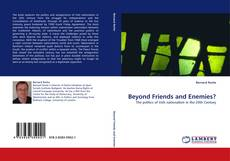 Bookcover of Beyond Friends and Enemies?
