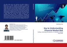 Portada del libro de Key to Understanding Financial Market Risk