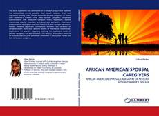 Bookcover of AFRICAN AMERICAN SPOUSAL CAREGIVERS