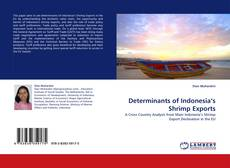 Bookcover of Determinants of Indonesia's Shrimp Exports
