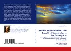 Buchcover von Breast Cancer Awareness and Breast Self-Examination in Northern Cyprus