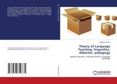 Portada del libro de Theory of Language Teaching: linguistics, didactics, pedagogy