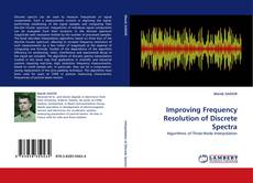 Couverture de Improving Frequency Resolution of Discrete Spectra