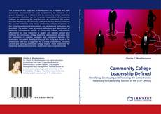 Bookcover of Community College Leadership Defined