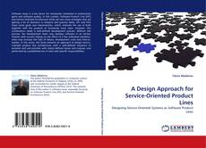 Bookcover of A Design Approach for Service-Oriented Product Lines