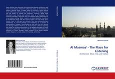 Bookcover of Al Masmaa'' - The Place for Listening