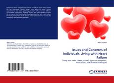 Bookcover of Issues and Concerns of Individuals Living with Heart Failure
