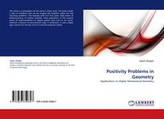 Bookcover of Positivity Problems in Geometry
