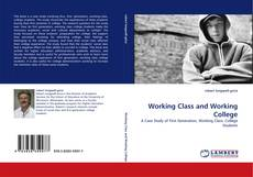 Bookcover of Working Class and Working College