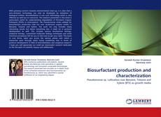 Bookcover of Biosurfactant production and characterization