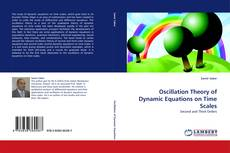 Bookcover of Oscillation Theory of Dynamic Equations on Time Scales
