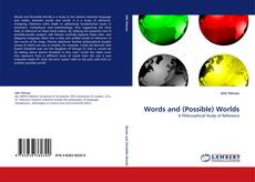 Bookcover of Words and (Possible) Worlds