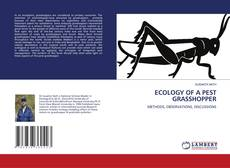 Bookcover of ECOLOGY OF A PEST GRASSHOPPER