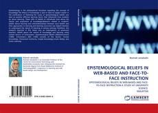 Portada del libro de EPISTEMOLOGICAL BELIEFS IN WEB-BASED AND FACE-TO-FACE INSTRUCTION